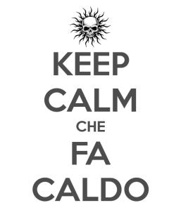 keep-calm-che-fa-caldo