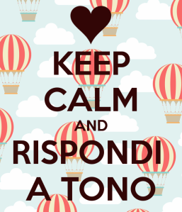 keep-calm-and-rispondi-a-tono-1